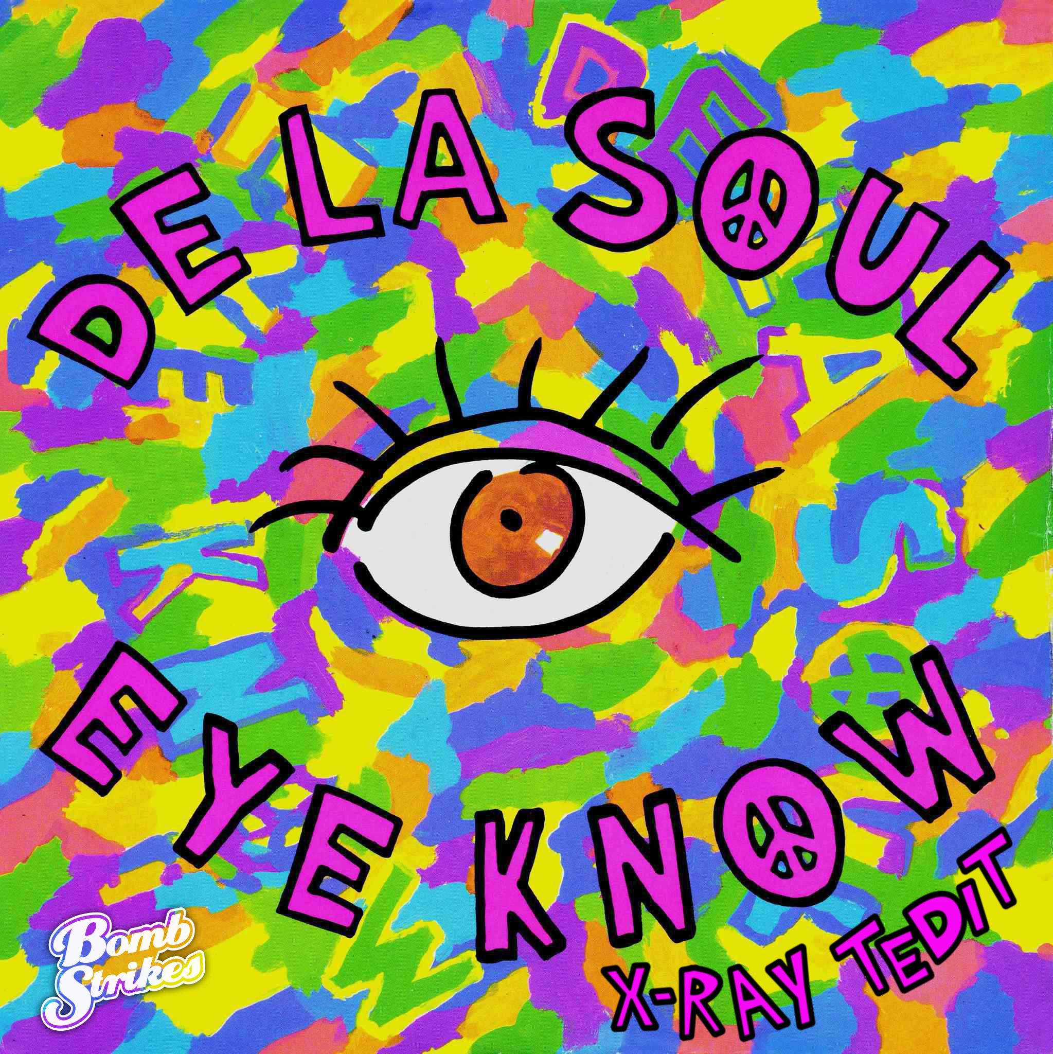 Dropbox - De La Soul - Eye Know (X-Ray Tedit)