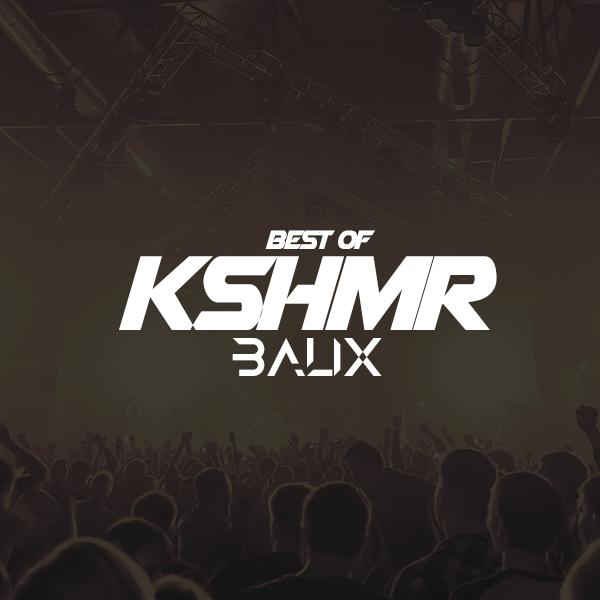 Best Of KSHMR by BALIX - Free download on ToneDen