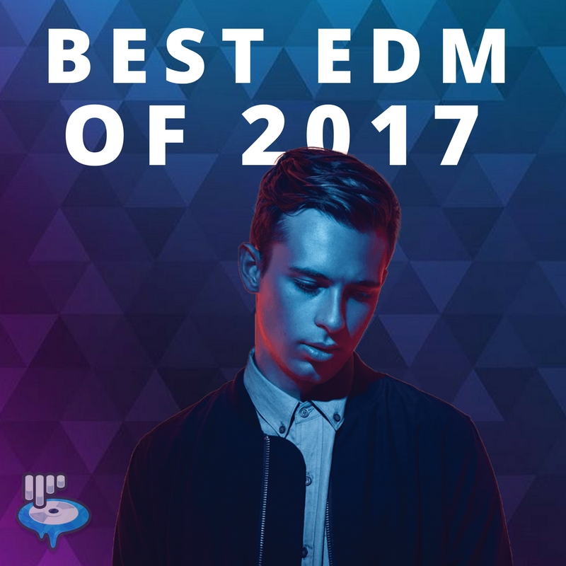33e955d21184 Best EDM of 2017 Playlist