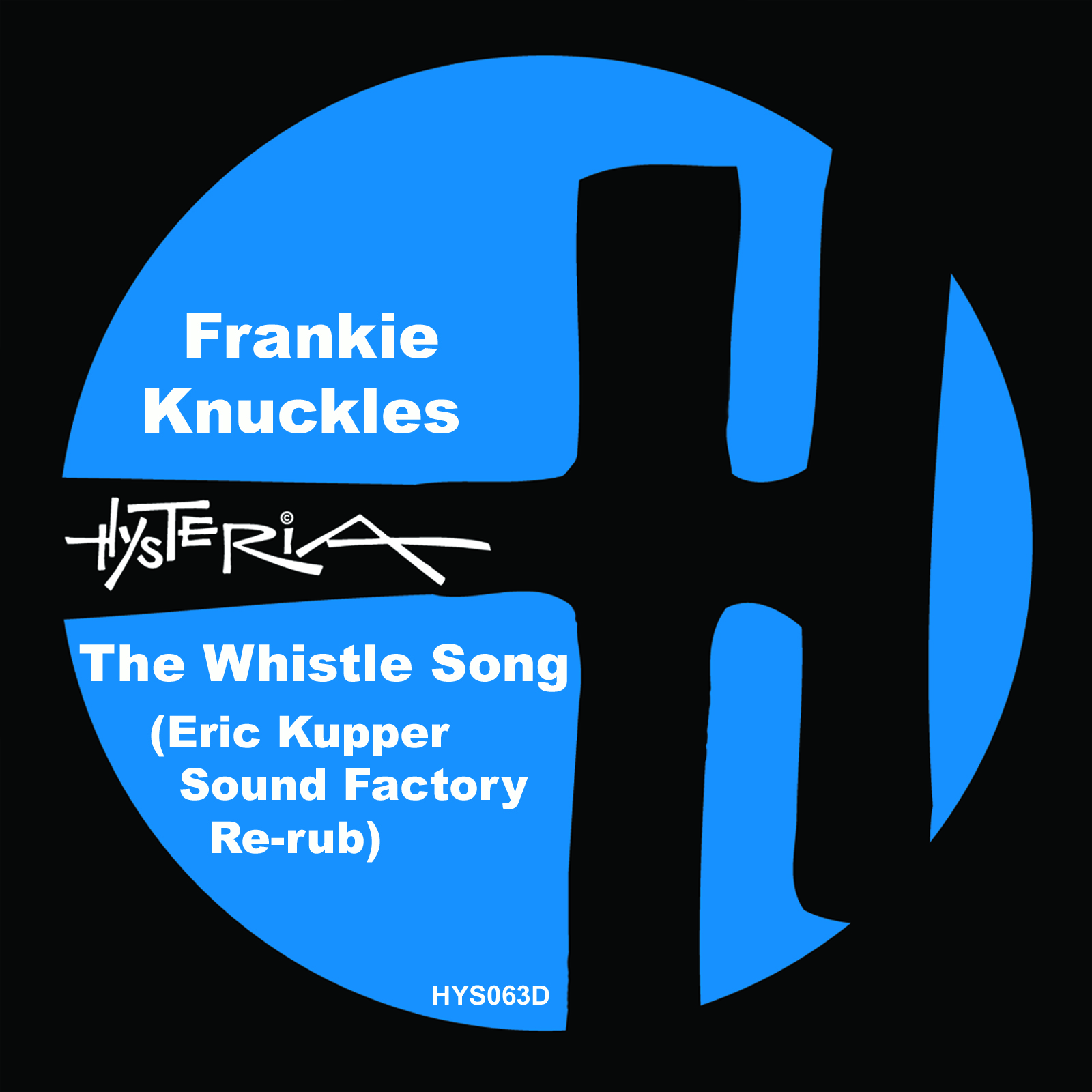 The Whistle Song (Eric Kupper's Sound Factory Re-rub) || Hysteria Image