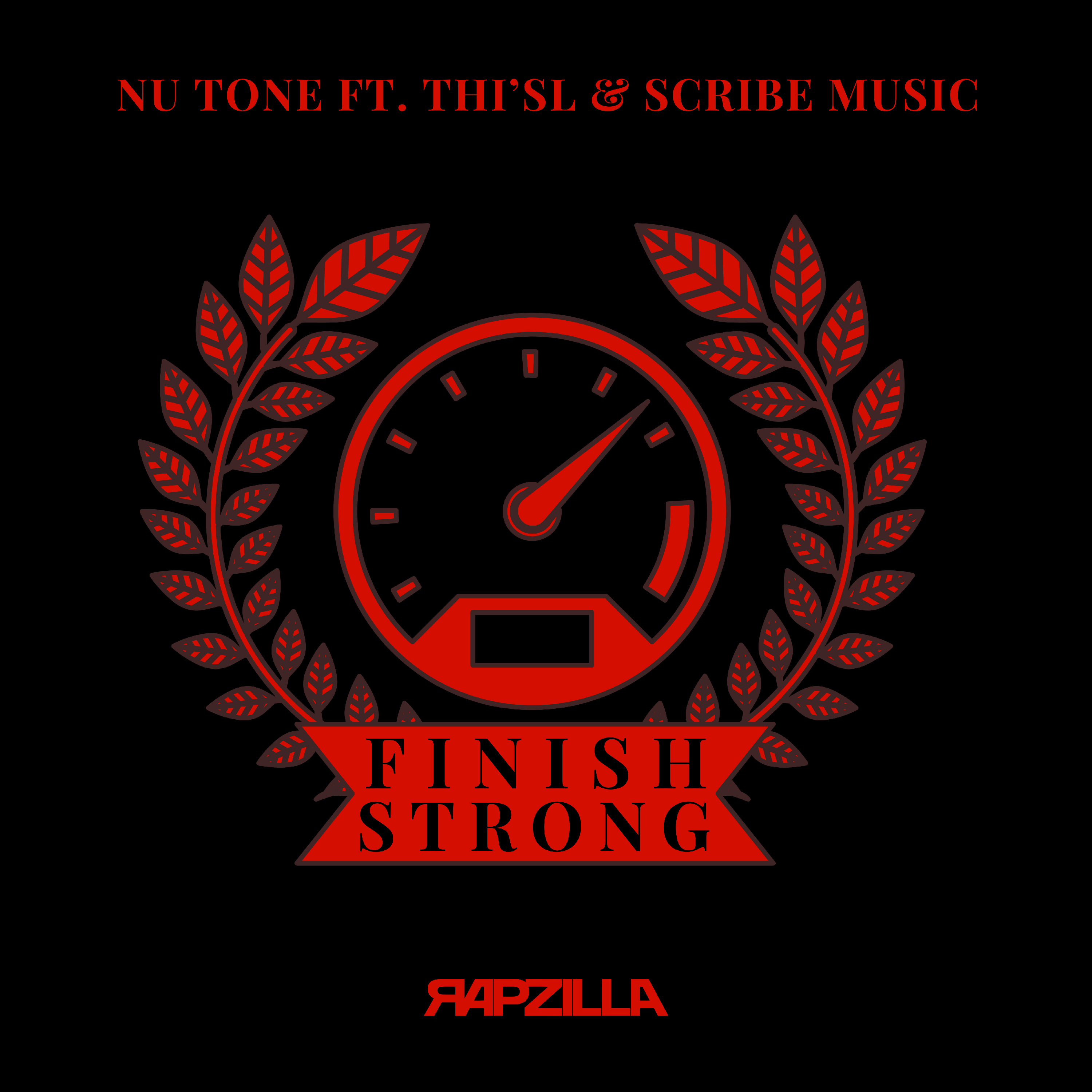 Finish Strong ft. Thi'sl & Scribe Music Image