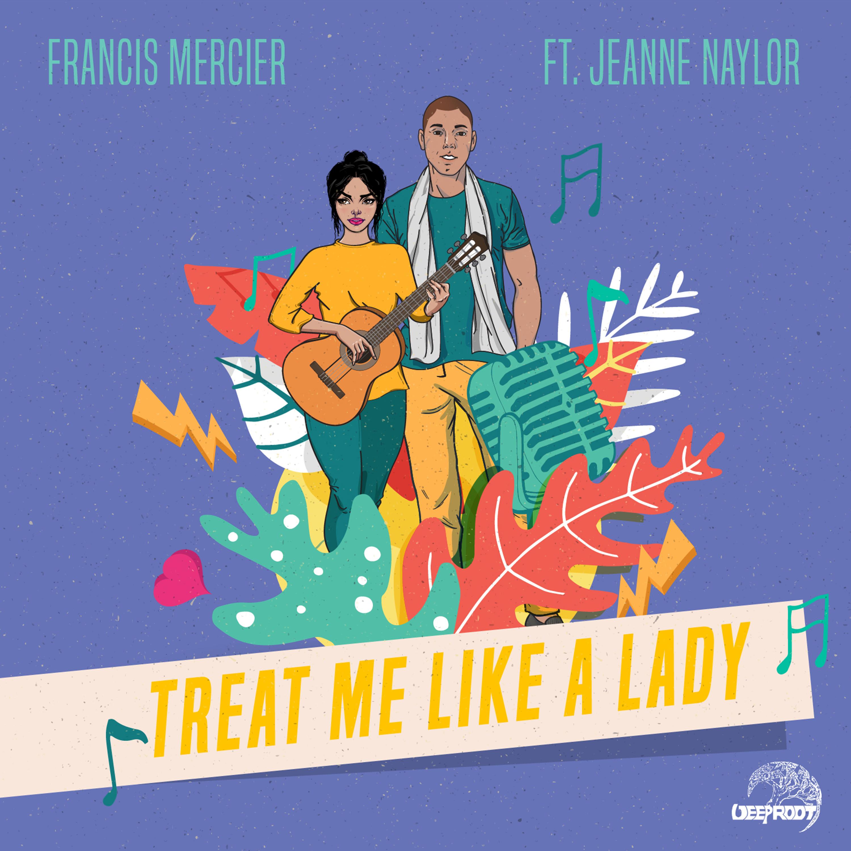 Treat me like a lady