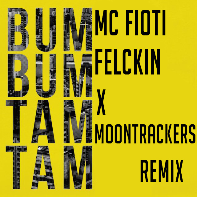 MC Fioti - Bum Bum Tam Tam (Felckin X Moontrackers Remix) by