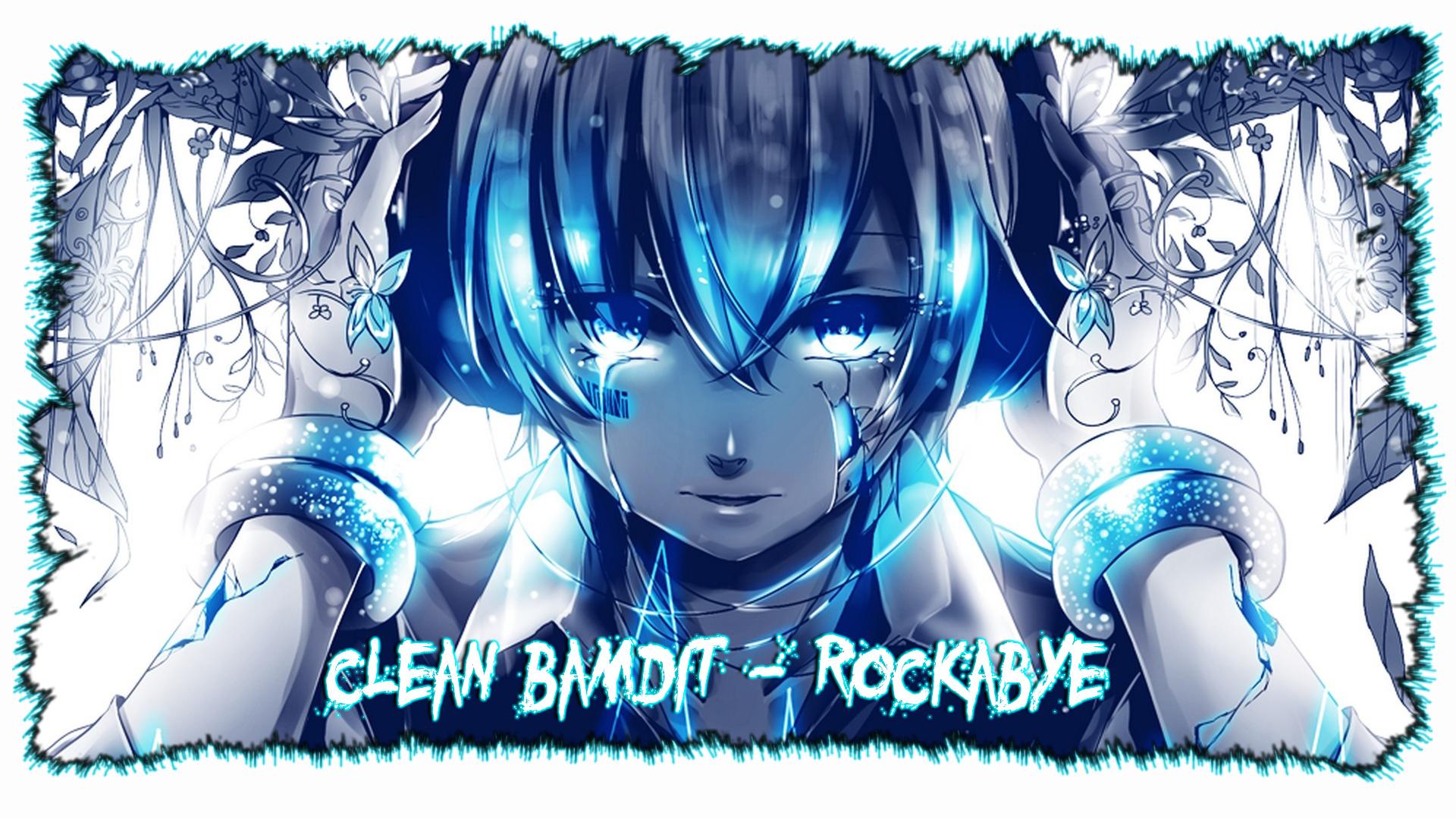 Wallpaper Nightcore Rockabye by