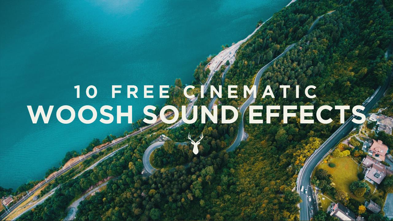 12 Free Cinematic Woosh Sound Effects by Lukas Eriksen