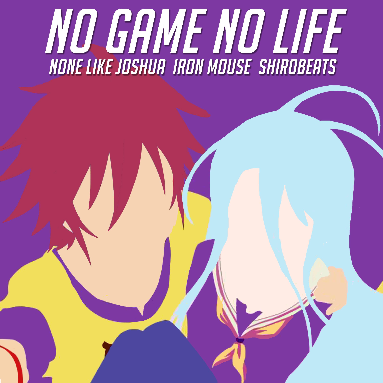 No Game No Life Rap ft. Iron Mouse   NLJ & Shirobeats   Shiro & Sora Rap Image