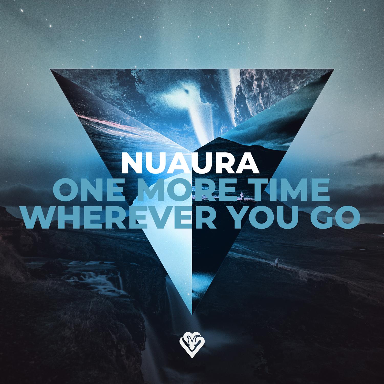 Nuaura - One More Time / Wherever You Go Image