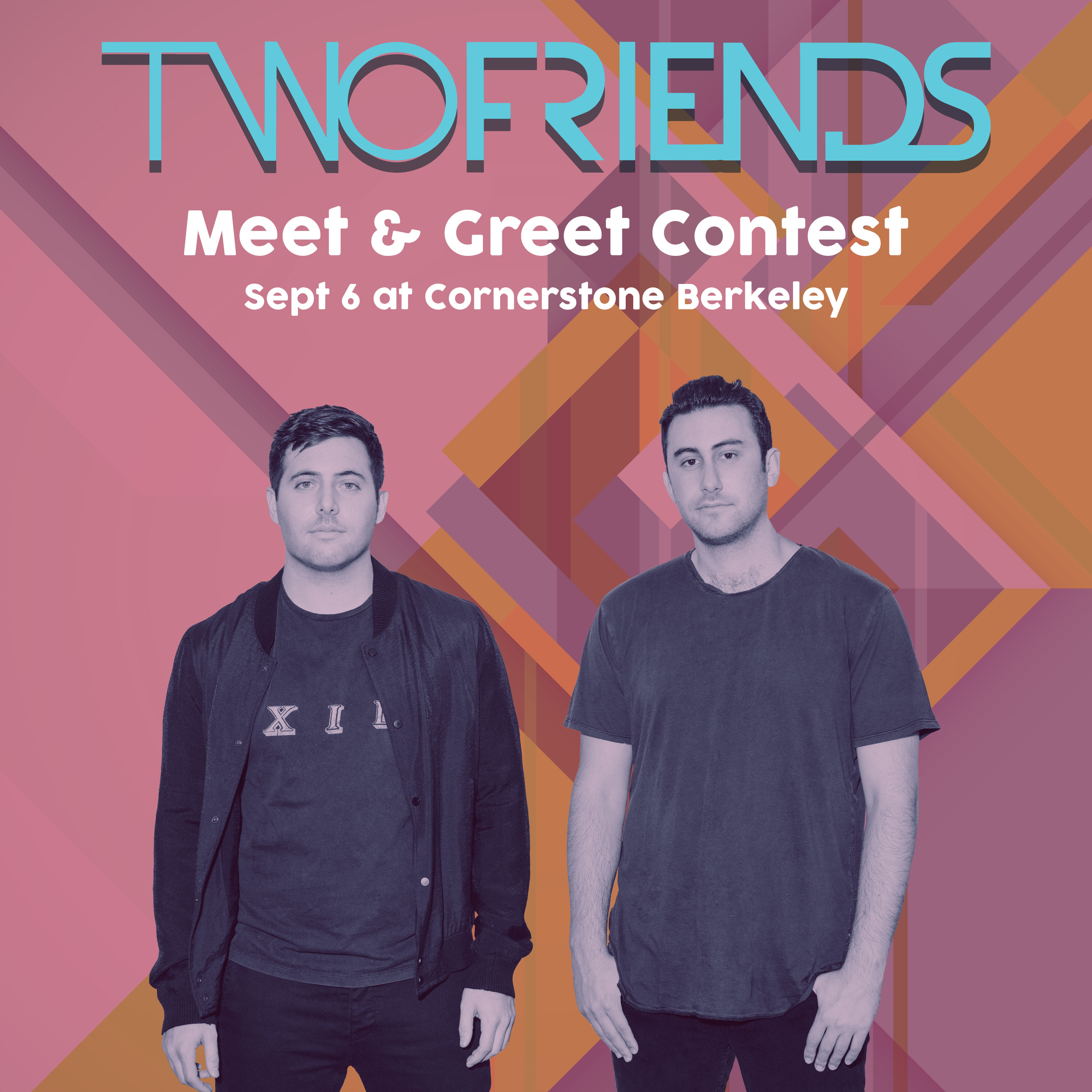 Two Friends Berkeley Sept 6 Meet And Greet Contest Enter To Win On