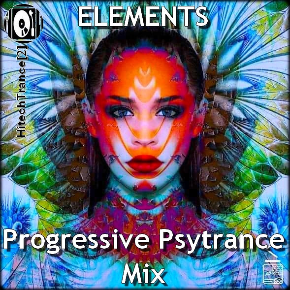ELEMENTS - Progressive & Psytrance Mix 2018 by https