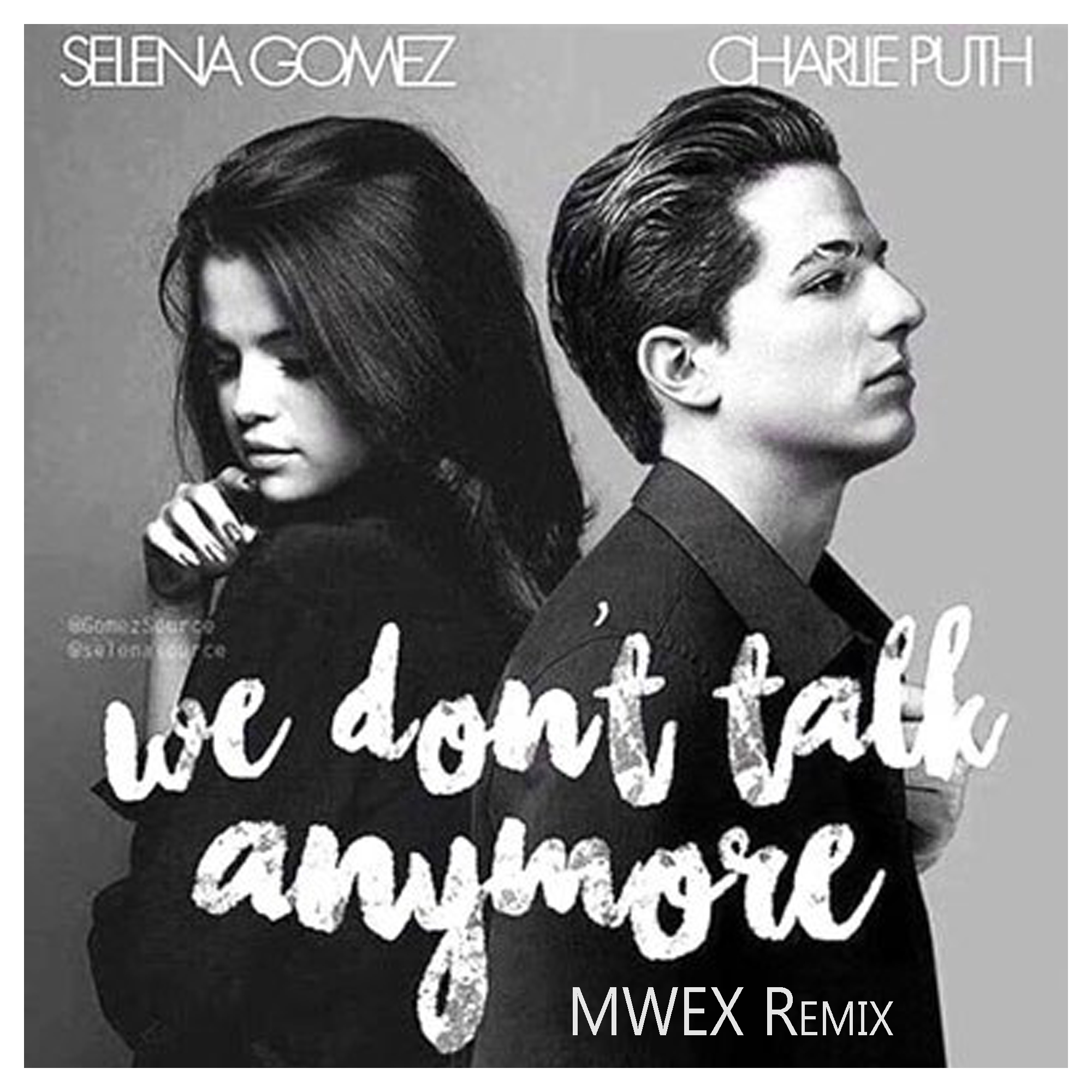 Charlie puth we don't talk anymore ft. Selena gomez (mwex remix.