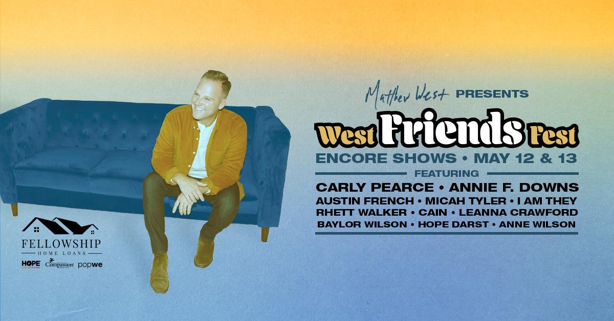 Matthew West presents - West Friends Fest ENCORE! Image