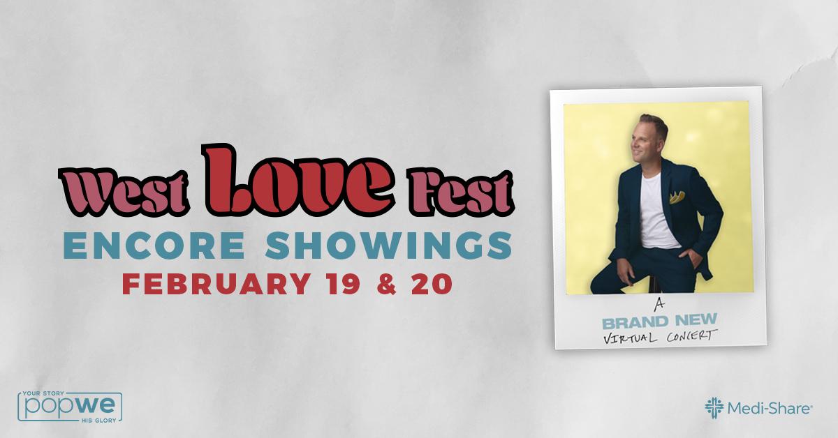 Matthew West presents: West LOVE Fest - The Encore Image
