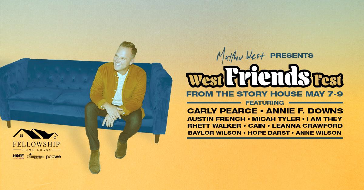Matthew West presents - West Friends Fest Image