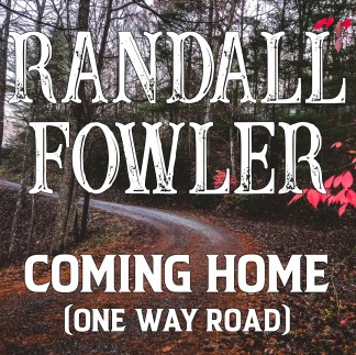Randall Fowler - Coming Home (One Way Road) Image