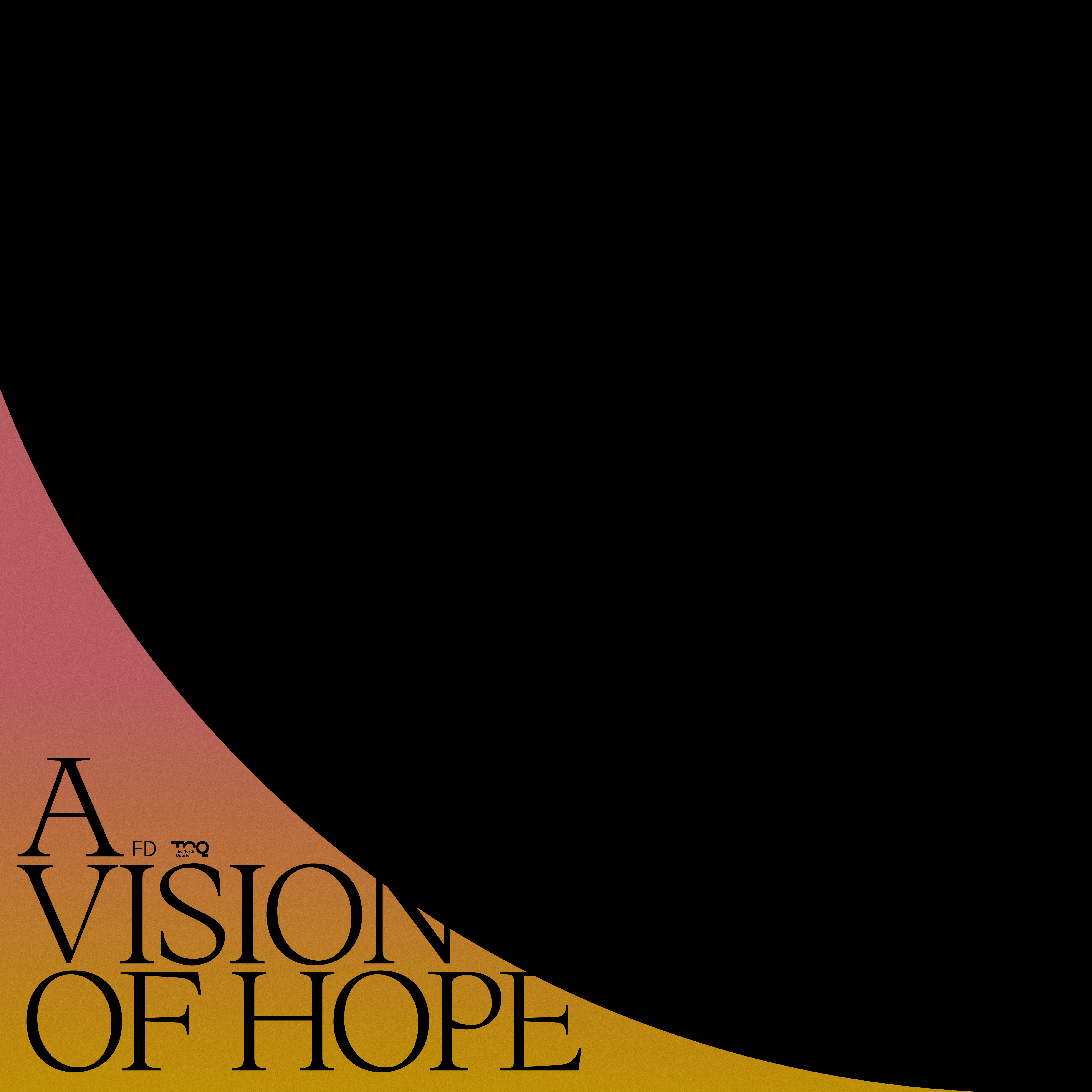 A Vision Of Hope EP Image