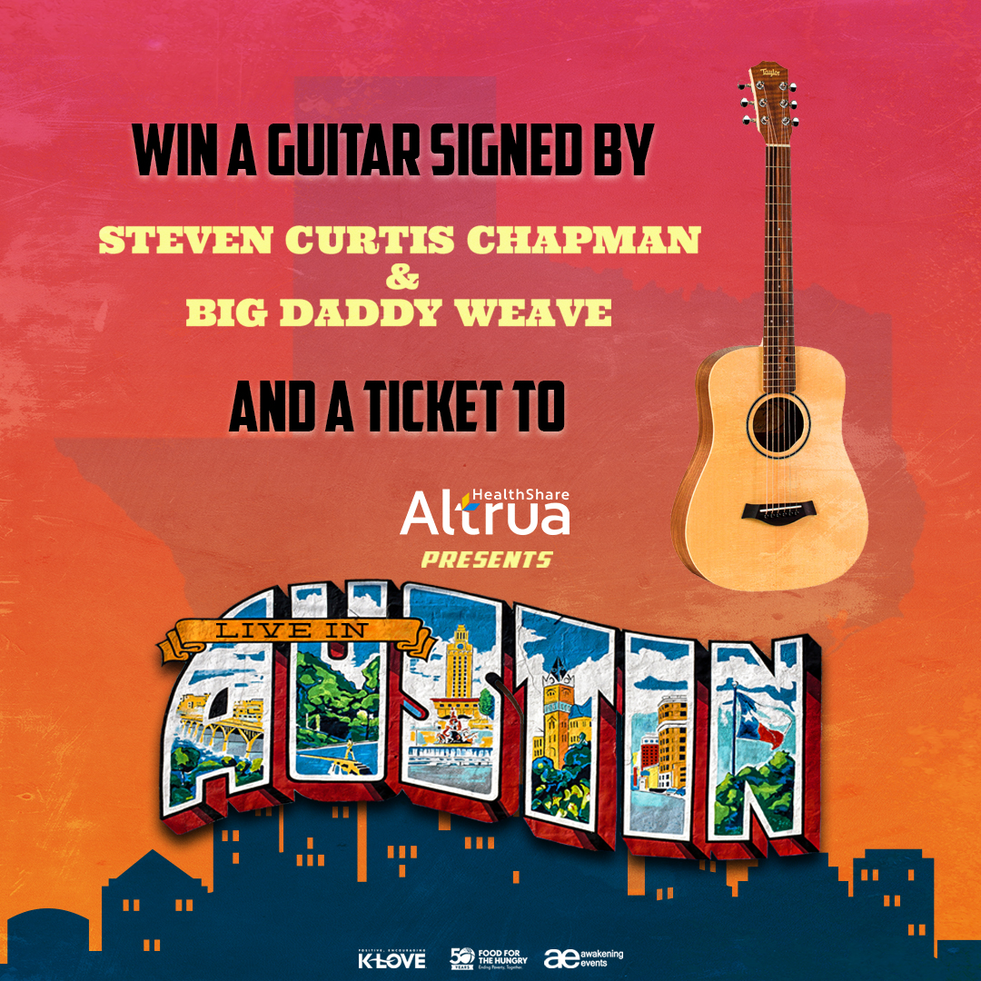 Win a signed guitar by Steven Curtis Chapman & Big Daddy Weave and a Ticket to Altrua HealthShare presents Live In Austin