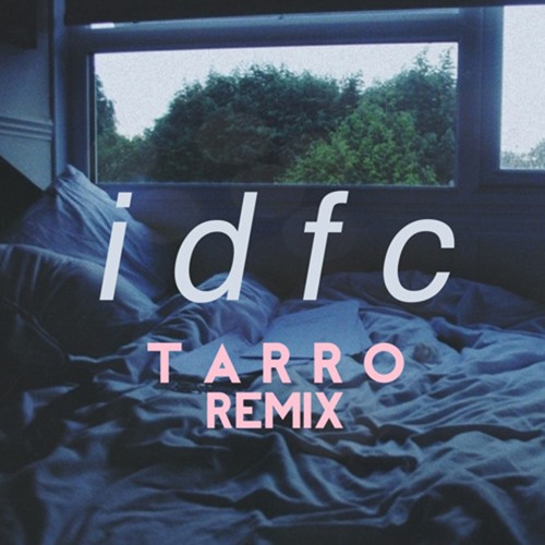 Download Blackbear - IDFC (Tarro Remix) 320kbps by Repeat It - Free