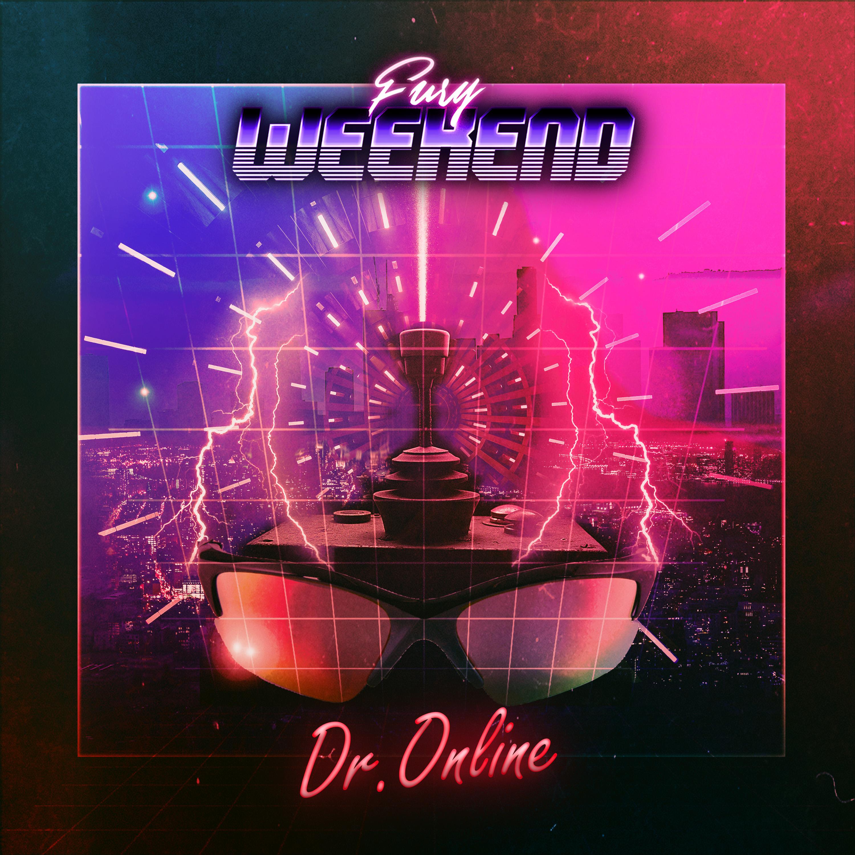 Fury Weekend - Dr. Online (Single) Image
