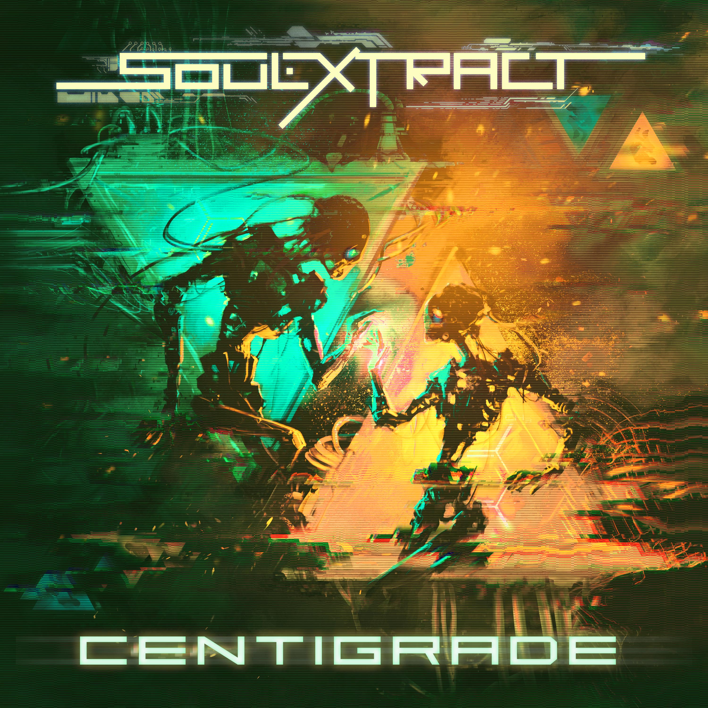 Soul Extract - Centigrade (Single) Image
