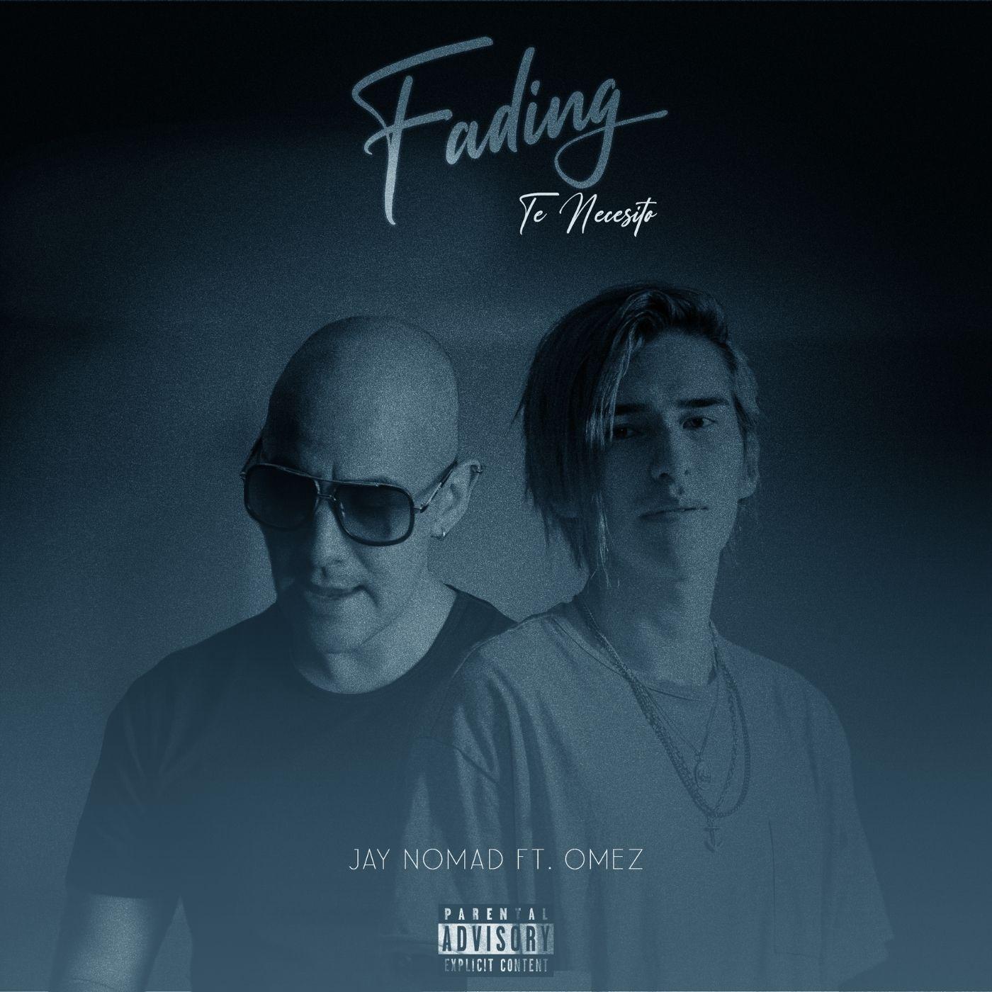 Fading (Te Necesito) Feat. Omez Image