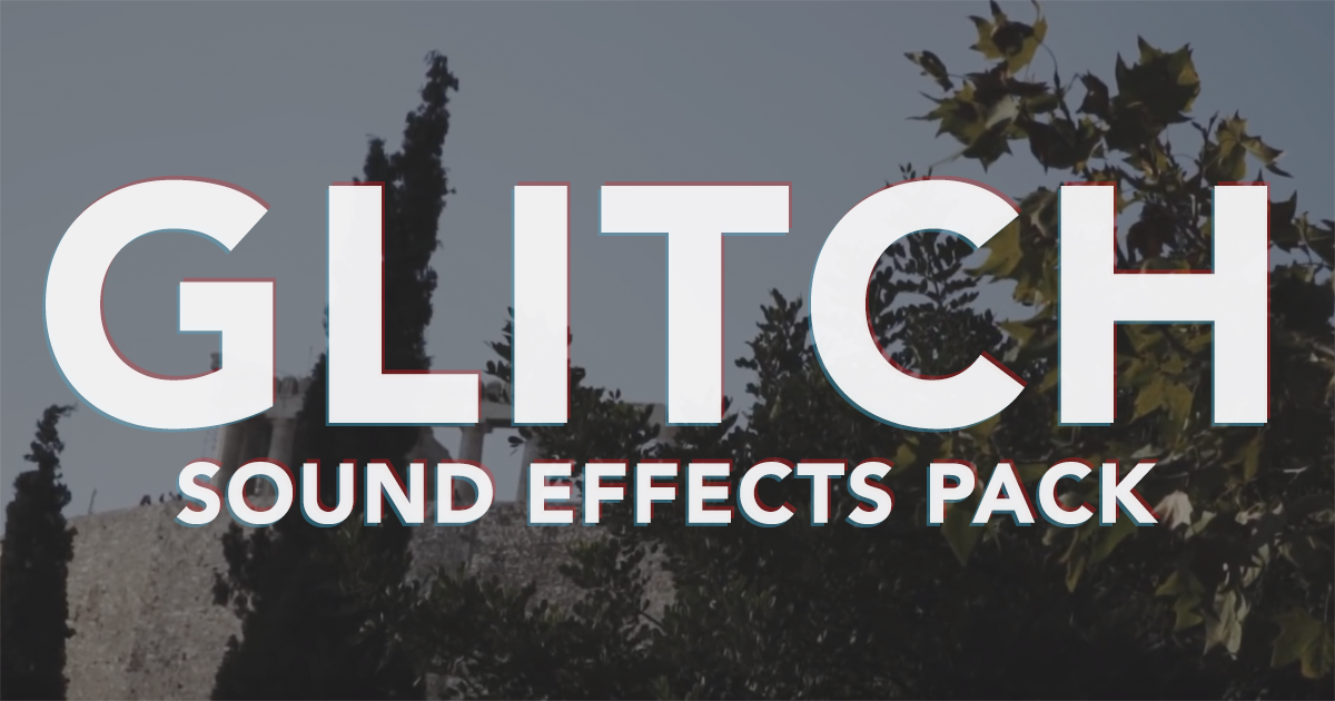 GLITCH SOUND EFFECTS PACK by Emilio Takas - Free download on