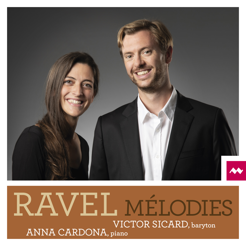 Ravel : Mélodies - Victor Sicard, baryton  Image