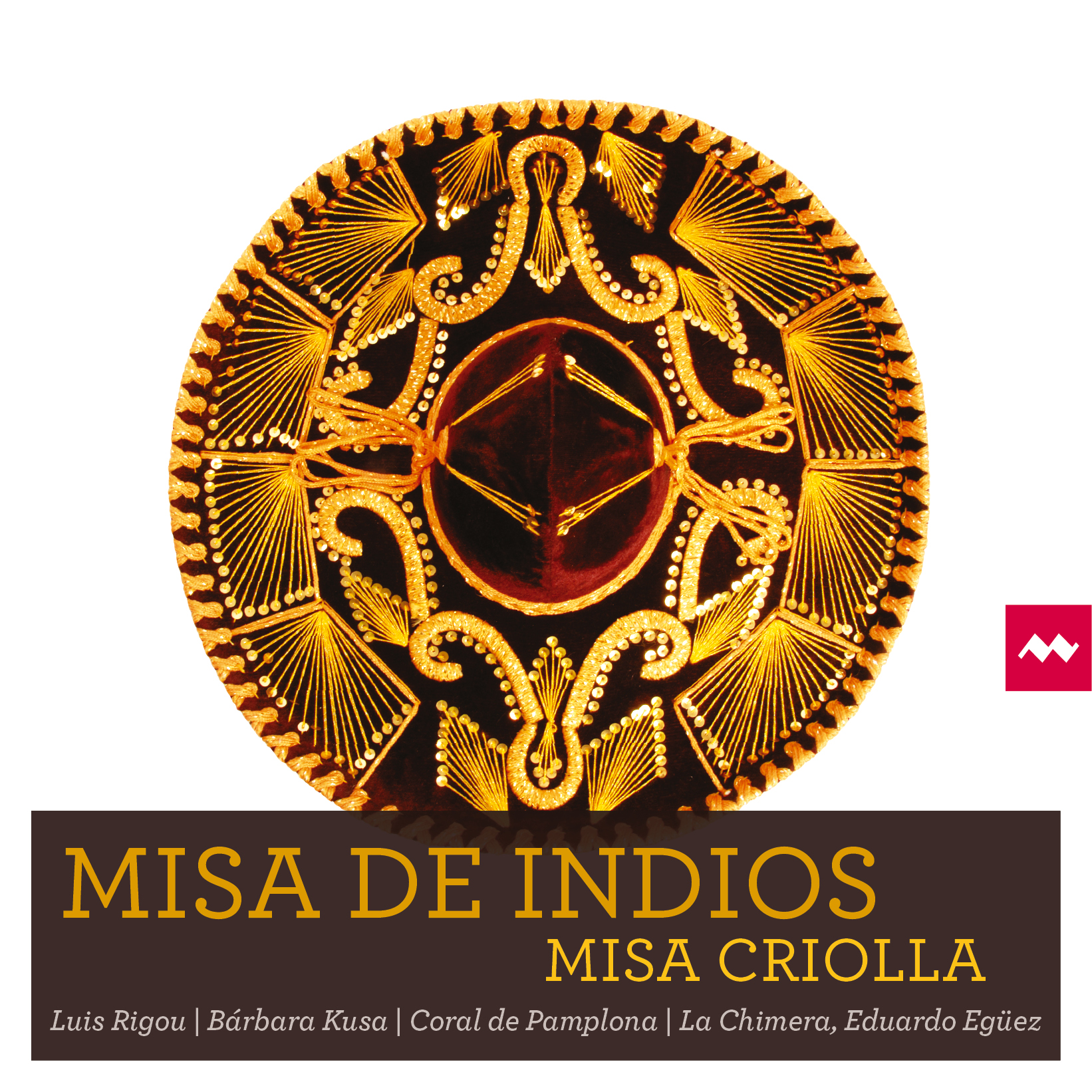Misa de Indios - Misa Criolla, La Chimera & Eduardo Egüez Image