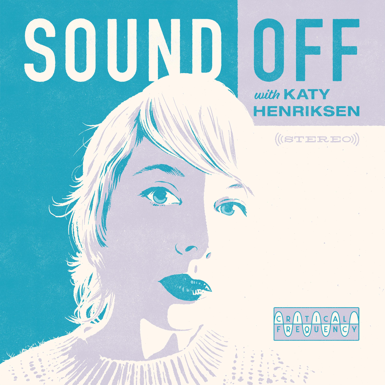 Sound Off with Katy Henriksen Image