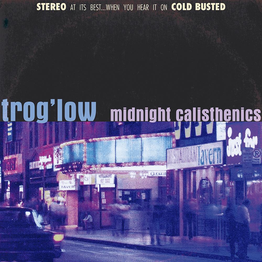Trog'low - Midnight Calisthenics Image