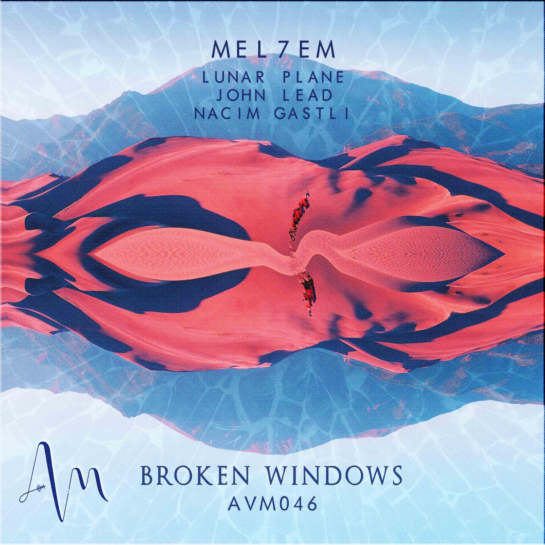 Mel7em - Broken Windows EP Image
