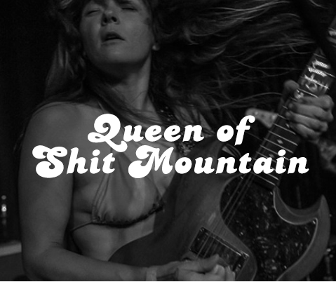 Queen of Shit Mountain Image