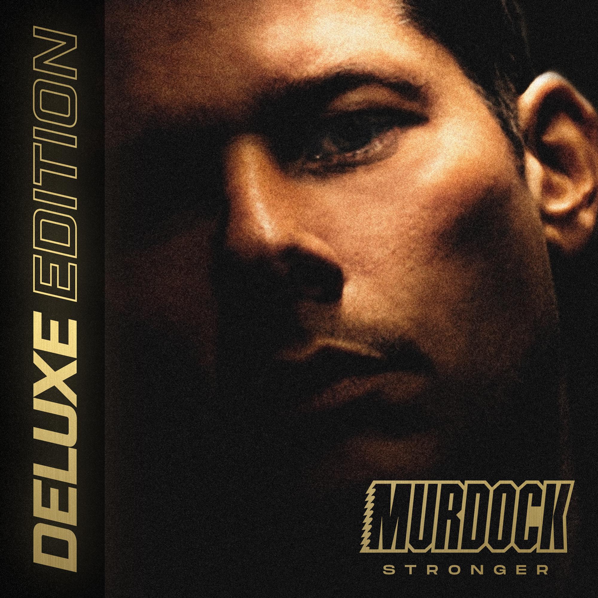 Murdock - Stronger Deluxe Image
