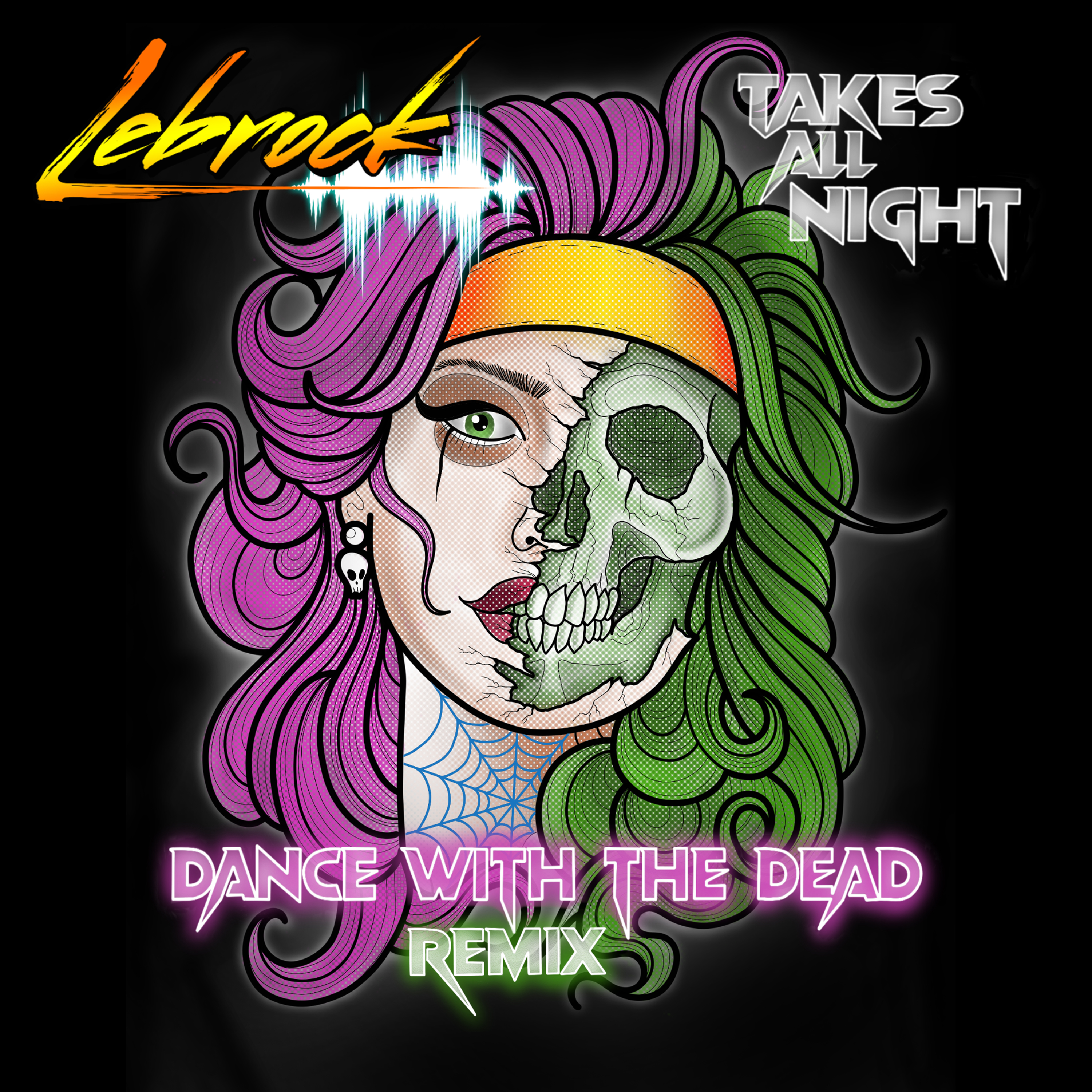 LeBrock - Takes All Night (Dance With The Dead Remix) [Single] Image