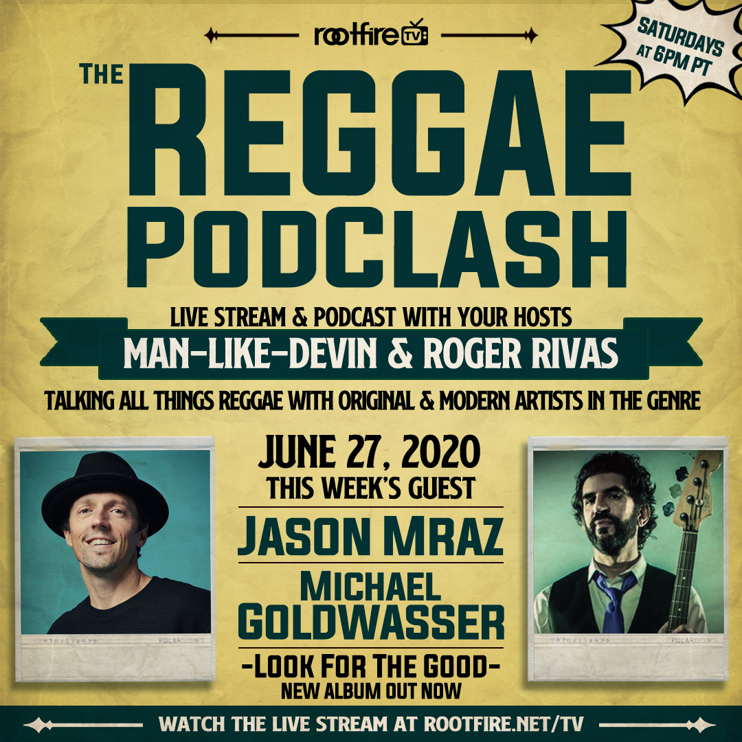 The Reggae Podclash #10 - Jason Mraz & Producer Michael Goldwasser Image