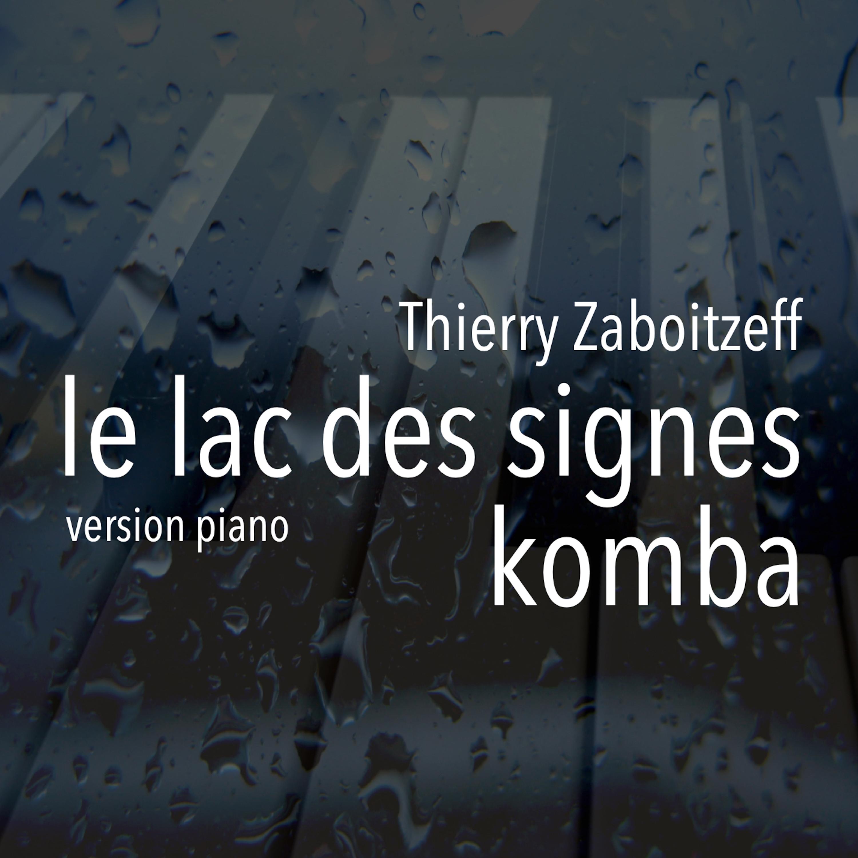 Le lac des signes / Komba (Version Piano) Image