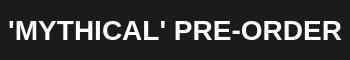 'Mythical' Pre-Order Logo