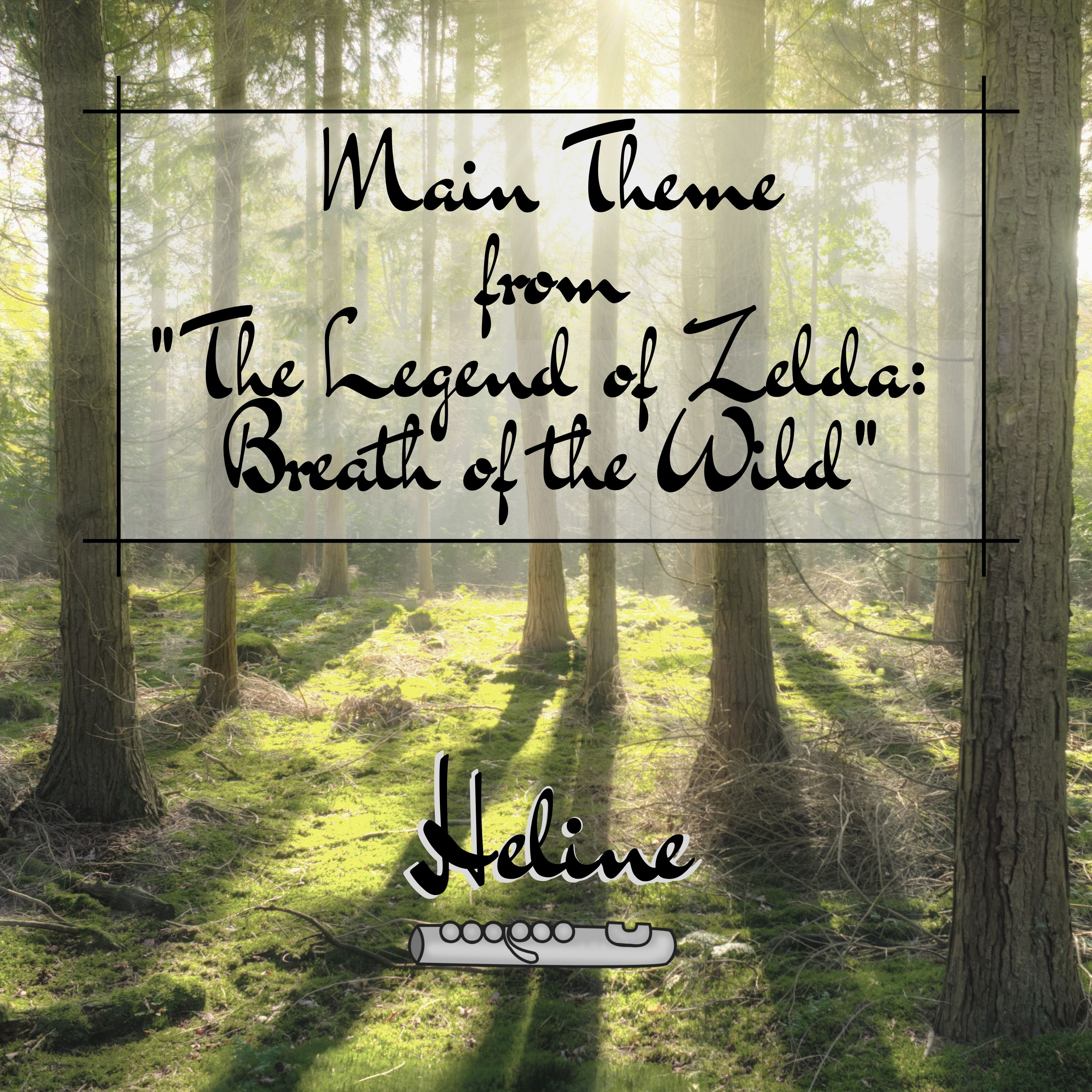"""Main Theme (From """"The Legend of Zelda: Breath of the Wild"""") Image"""