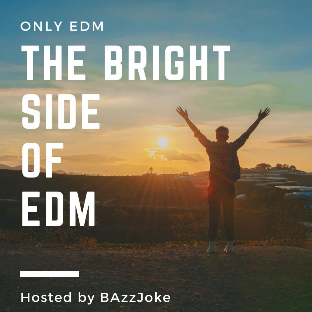 THE BRIGHT SIDE OF EDM - Spotify Playlit Logo