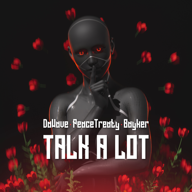 Talk a Lot (feat. Bayker) Image