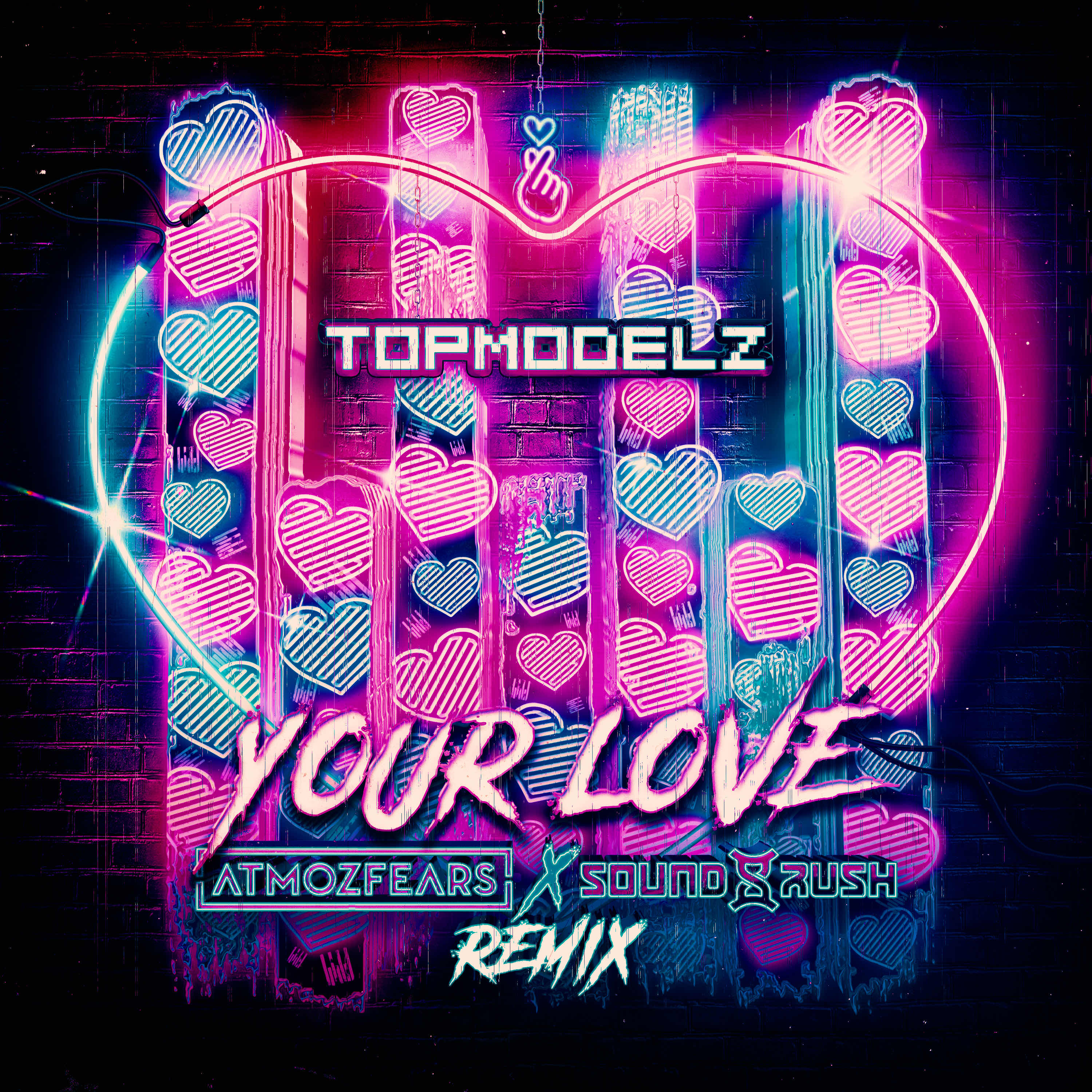 Your Love (Sound Rush & Atmozfears Remix) Image