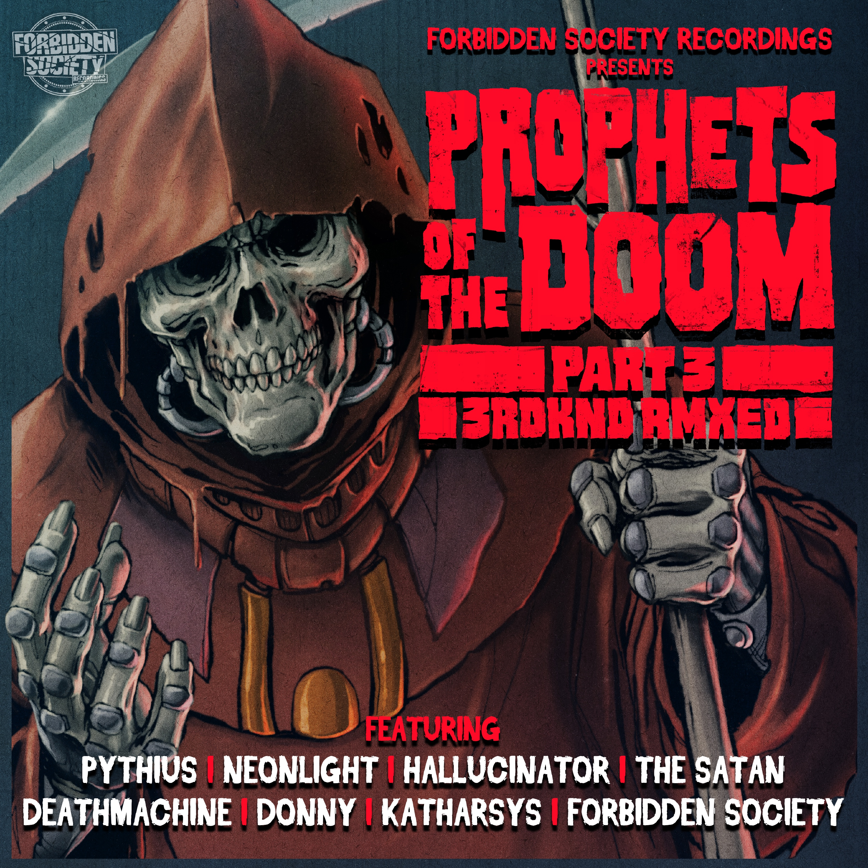 Prophets Of The Doom Remixes part 3  Image