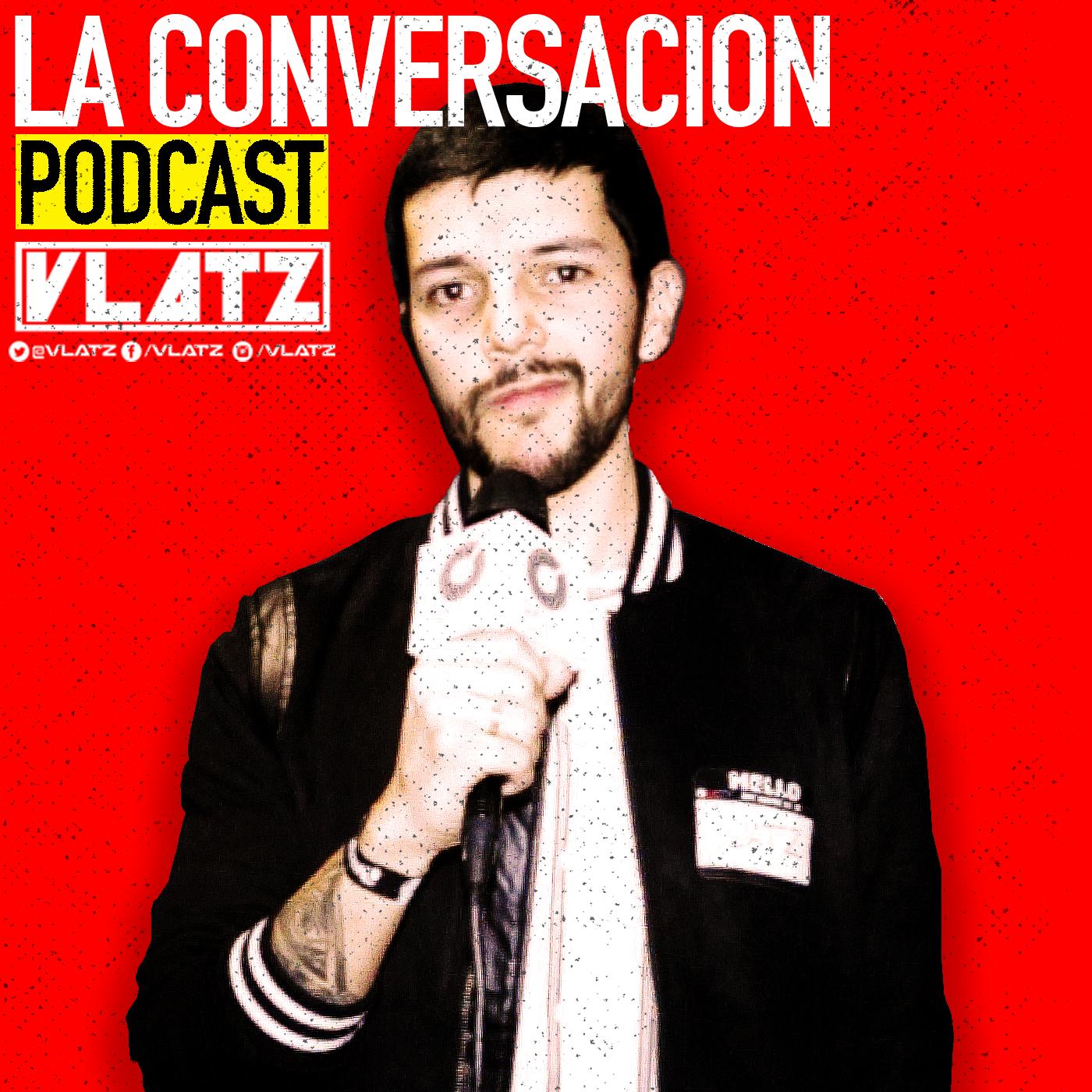 La Conversación Podcast (VLATZ) Image