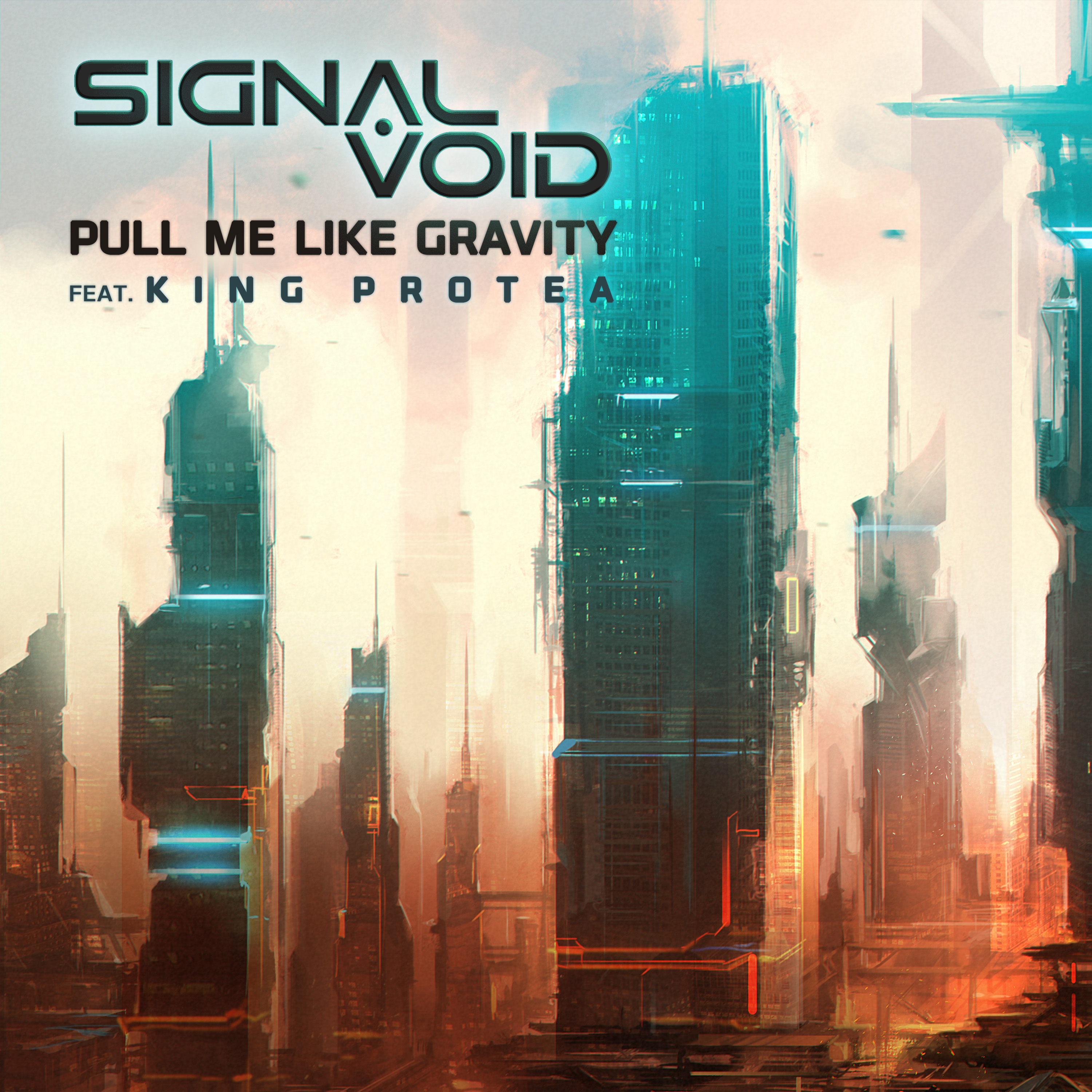 Signal Void - Pull Me Like Gravity (feat. King Protea) [Single] Image