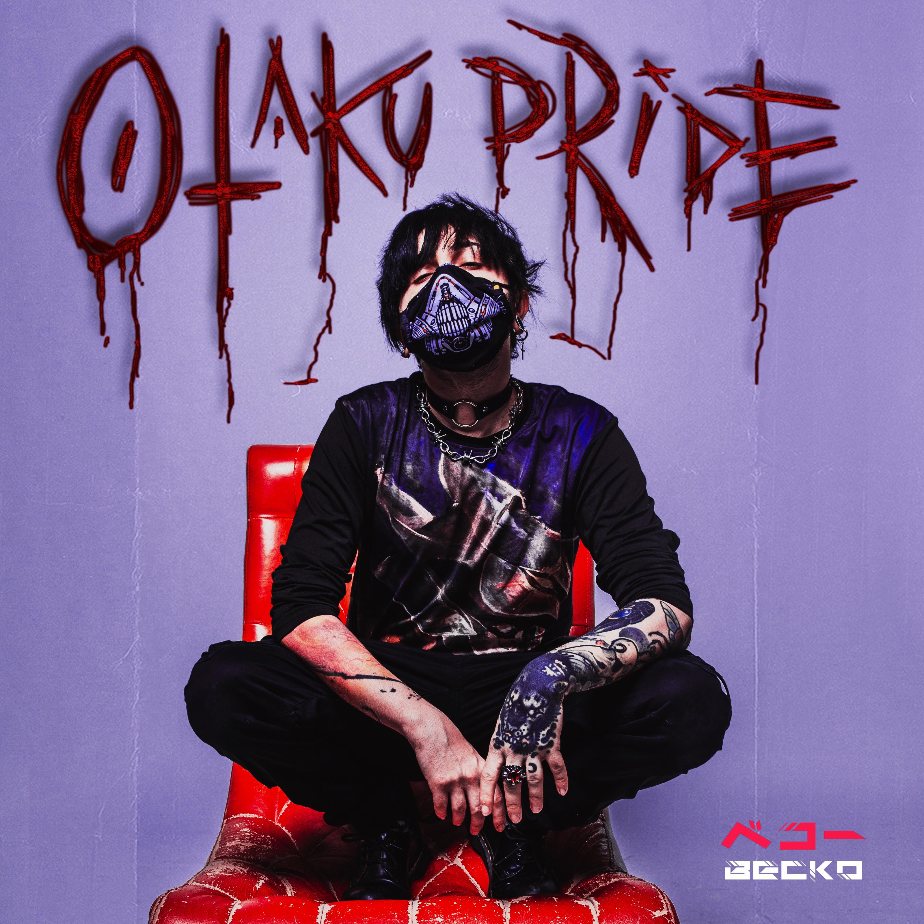 Becko - Otaku Pride (Single) Image