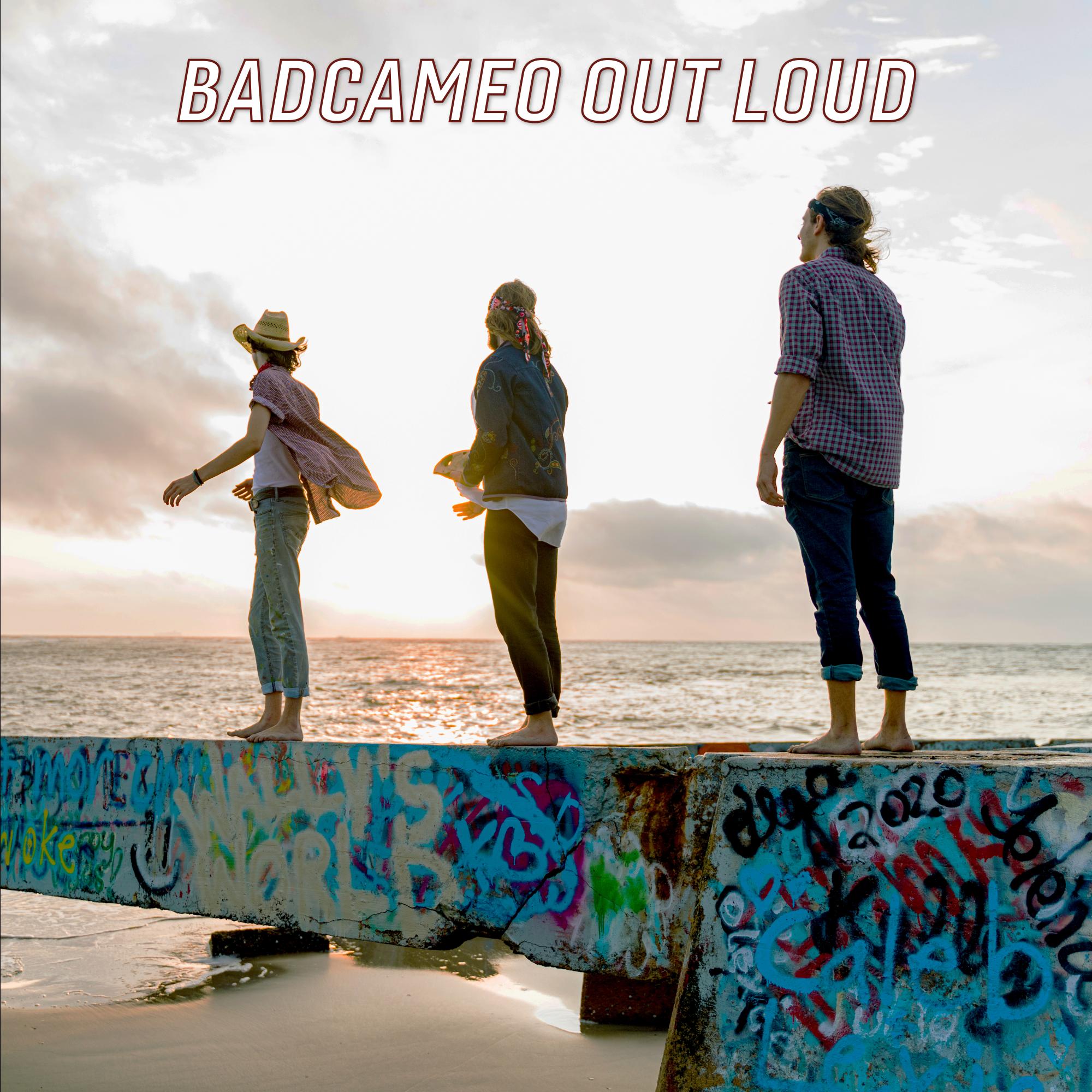 BadCameo Out Loud Image