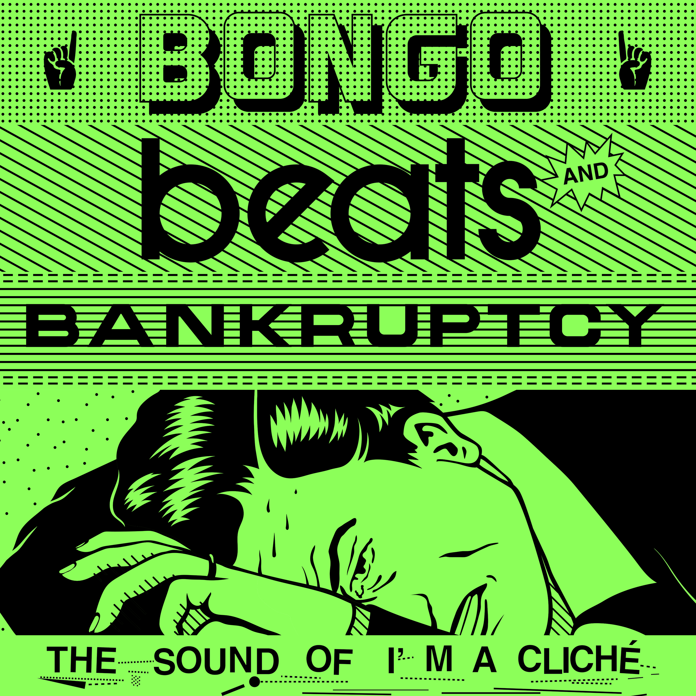 Bongo Beats and Bankruptcy: The Sound of I'm a Cliché Image