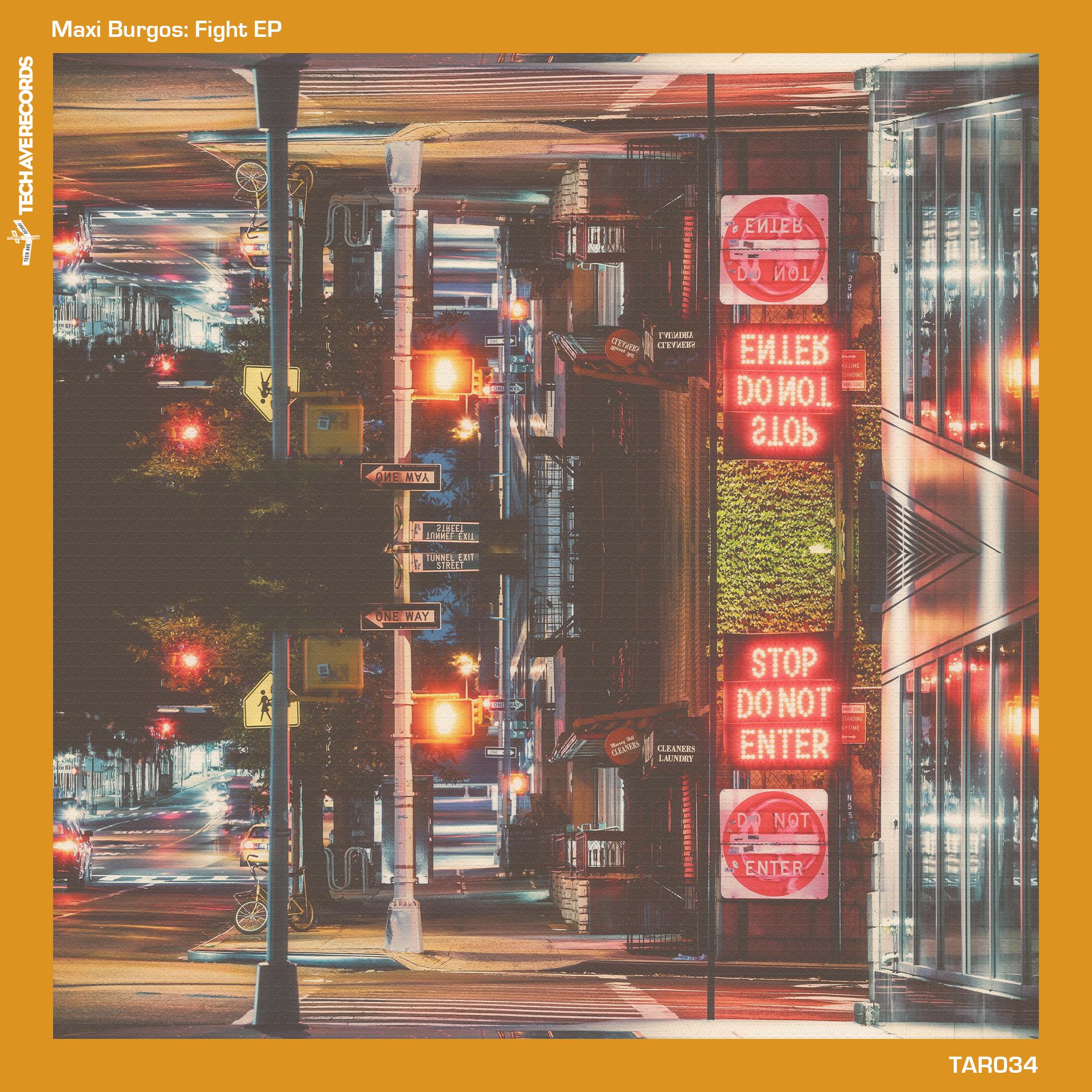 Maxi Burgos: Fight EP on Tech Avenue Records Image