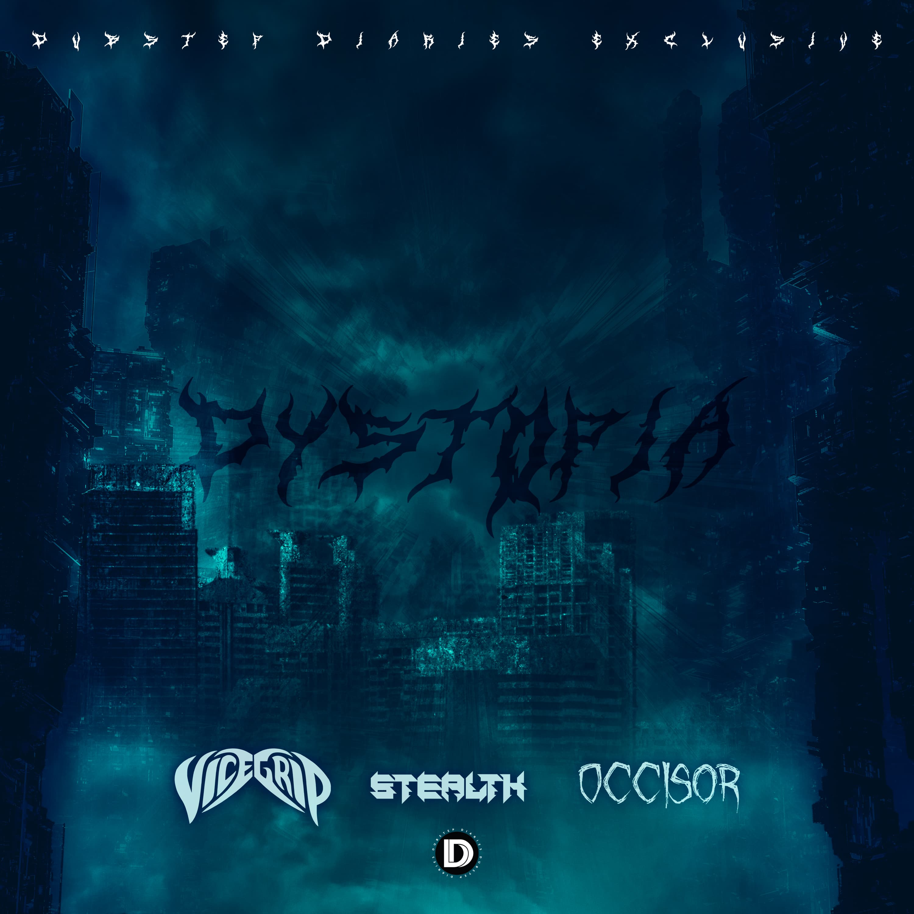 VICEGRIP x STEALTH x OCCIS0R - Dystopia [Dubstep Diaries Exclusive] Image
