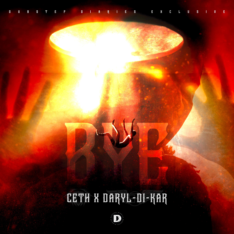 CETH X Daryl Di-Kar - BYE [Exclusive] Image