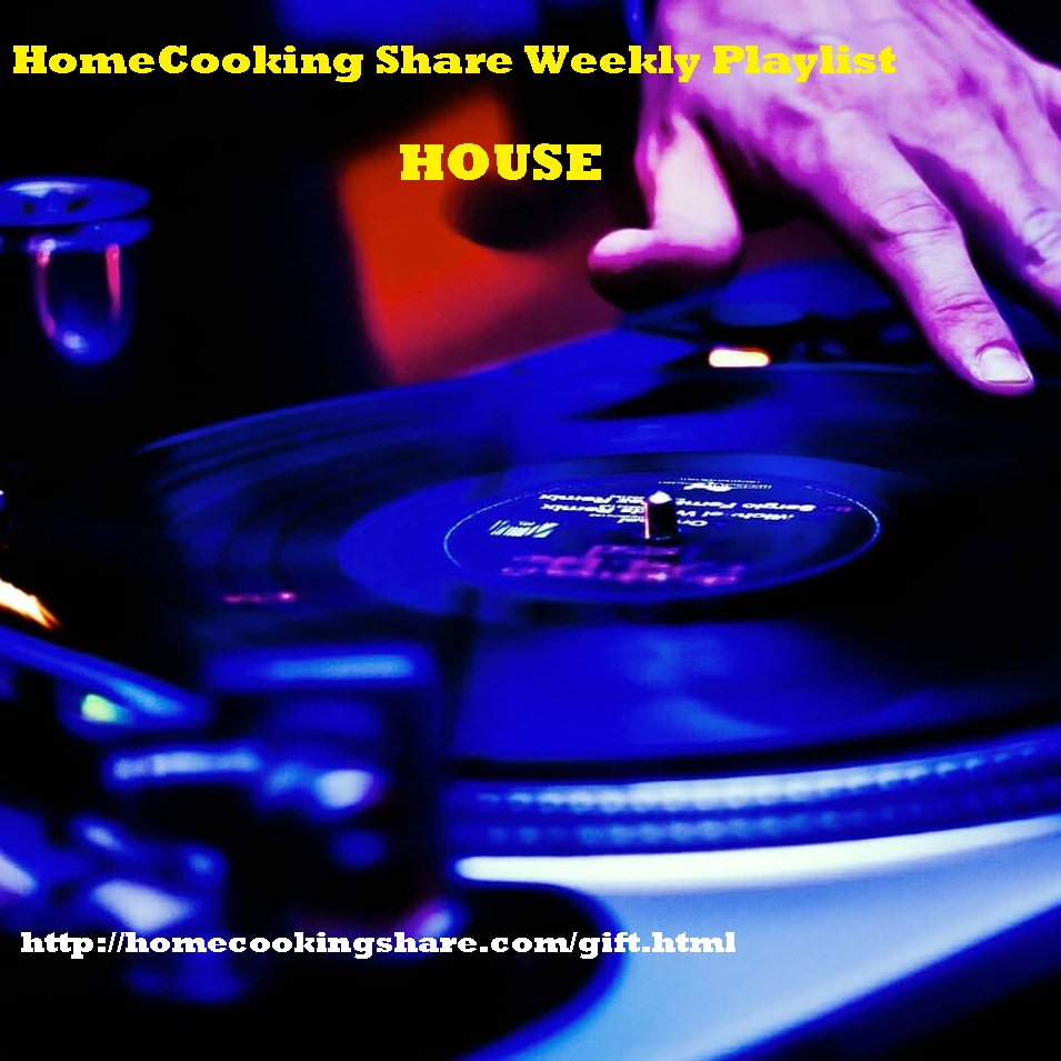 HomeCooking Share Weekly Playlist - 28/05 : HOUSE Image